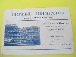 Carte  Commerciale/Note / Hotel RICHARD/Ancienne Maison Lagrange/Bd De La Grotte/LOURDES/Vers 1920-1930    CAC58 - Francia