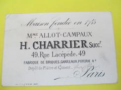 Carte  Commerciale/Fabrique De Briques,Carreaux, Poterie/H Charrier/ Rue Lacépéde/Paris/Vers 1890-1910   CAC59 - Petits Métiers