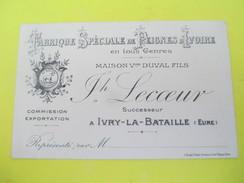 Carte Commerciale/Fabrique Spéc. De Peignes D'Ivoire/Maison Duval Fils/LECOEUR Sr/Ivry La Bataille/vers 1910-1920  CAC61 - Droguerie & Parfumerie