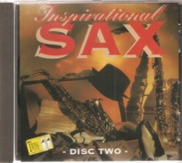 CD     Inspirational  Sax  -  Disc  Two  -    Avec  15  Titres - Instrumental