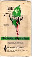 67- MONT SAINT ODILE-VALLEE DE LA BRUCHE-CARTE DES VOSGES-HOTEL VICTOR NEUHAUSER-1965- LE CLUB VOSGIEN-SIEGE STRASBOURG - Cartes Topographiques