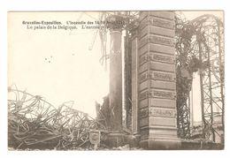 Bruxelles-Exposition - L'incendie Des 14-15 Août 1910 - Le Palais De La Belgique - L'entrée Principale - Expositions Universelles