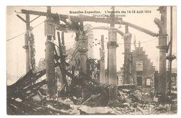Bruxelles-Exposition - L'incendie Des 14-15 Août 1910 - Bruxelles Kermesse - Expositions Universelles