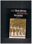 LES SOCIETES SECRETES  NAZIES - Weltkrieg 1939-45