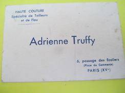 Carte Commerciale/Adrienne TRUFFY/Passage Des Ecoliers/ Paris /HAUTE COUTURE/Tailleurs Et Flou/vers 1950-70     CAC66 - Kleding & Textiel