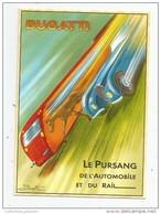 Cp , Collection LES ANCÊTRES DE L'AUTOMOBILE , Vierge  ,  BUGATTI , Le Pursang De L'automobile Et Du Rail - Voitures De Tourisme