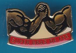 52587-Pin's.super Bras De Fer .musculation.cuturisme.halterophilie... - Weightlifting