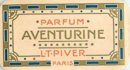 """PARFUM  L.T. PIVERT - """"AVENTURINE"""" - RARE  CARTE PARFUMEE ANCIENNE, CALENDRIER 1913 AU DOS - TB ** . - Perfume Cards"""