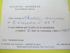 Carte Commerciale/Maurice Mességué/Radiesthésiste Médical/Rendez-vous Et Tarifs/Av Des Tilleuls CHATOU/vers 1950   CAC70 - Droguerie & Parfumerie
