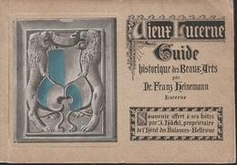 3) LE VIEUX GUIDE D'ART HISTORIQUE LUCERNE FRANZ HEINEMANN 1900 - Libri, Riviste, Fumetti