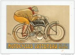 Cp , Collection LES ANCÊTRES DE L'AUTOMOBILE , Vierge  , Moto , Motocyclette , Cyclomoteur COTTEREAU - Motorbikes