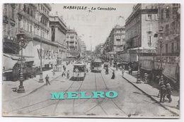 CPA -  Marseille - La Cannebière. - Canebière, Stadtzentrum