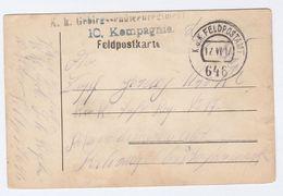 1917 10 Kompagnie FELDPOST  KuK FELDPOSTAMT 646  Feldpostkarte Card Cover Military Forces Stamps Austria Wwi - 1850-1918 Empire