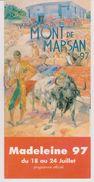 Programme Des Fêtes De Mont De Marsan (40), Fête De La Madeleine 1997 - Programs