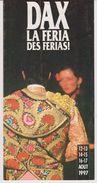 Programme Des Fêtes De Dax (40) 1997 - Programas