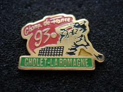 PIN'S TENNIS DE TABLE CHAMP. DE FRANCE 93 CHOLET LA ROMAGNE - Table Tennis