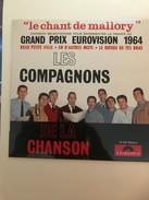 Les Compagnons De La Chanson Grand Prix Eurovision 1964 Le Chant De Mallory - Vinyles