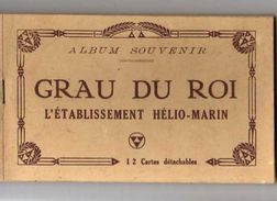 30 LE GRAU DU ROI Etablissement Hélio-Marin Carnet Complet De 12 CPA - Le Grau-du-Roi