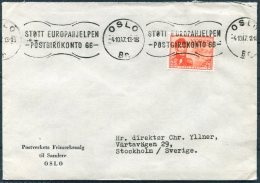 1947 Norway 25 Ore Post Office 300 Years, Oslo Stott Europahjelpen Slogan Cover - Sweden - Norway
