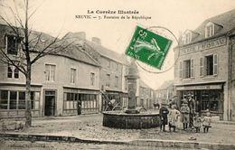 19. CPA NEUVIC. Fontaine De La République, Place Gambetta, Restaurant Vervialle, Café Du Nord, - Uzerche
