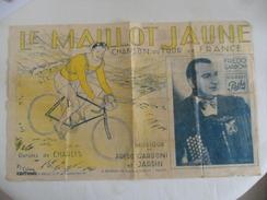 (Sport - Cyclisme +++- Editions R. Raillet, Années 1935 ++) - LE MAILLOT JAUNE - Chanson Du Tour De France...voir Scans - Scores & Partitions