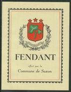 Rare // Etiquette // Fendant Offert Par La Commune De Saxon, Valais, Suisse - Etiquettes