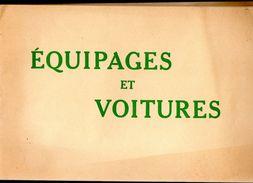 79Bv   Livre Revue Equipages Et Voitures Tacots Fiacre Diligences Attelages Transport Au Fil Du Temps - Voyages