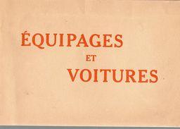 79Bv   Livre N°2 Revue Equipages Voitures Tacots Fiacre Diligences Attelages Transport Au Fil Du Temps - Voyages