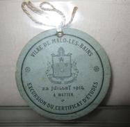 BADGE SOUVENIR CERTIFICAT D ETUDES - EXCURSION à Malo Les Bains -59- Le 22 Juillet 1914 Pour La Ville De Watten - Vieux Papiers