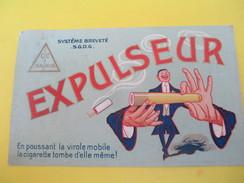 Carte Commerciale Chromo/EXPULSEUR/Fabrication Parisienne D'Articles Pour Fumeurs/MATHISS/Paris/ Vers 1900-20  CAC83 - Francia