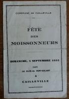76 Cailleville Fete Des Moissonneurs Chant Du Village Programme 1932 Clos Du Vert Galant Imp. L Avenir St Valery En Caux - Programmes