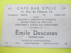 Carte Commerciale /Café Bar Emile / Emile DESCOTES/Rue De L'Ouest/Paris XIV/ Vers 1920-30  CAC99 - Francia