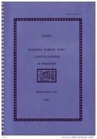 RAILWAY PARCEL POST CANCELLATIONS OF BELGIUM (Catalogue Des Oblitérations Chemin De Fer Belge) - Trenes