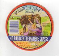 ETIQUETTE DE FROMAGE CAMEMBERT BOUGRE D'ANE FABRIQUE EN POITOU - Cheese