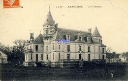 58 - Arbourse - Le Château - Francia