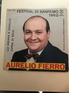 Aurelio Fierro Festival Di Sanremo 1962 - Other - Italian Music