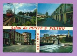 Saluti Da Ponte S. Pietro - Bergamo - Bergamo