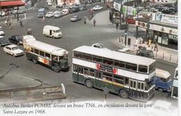 Bus Autocars Car Autobus Animée Repro Autobus Berleit PCMFE Autobus TN6 Devant La Gare St-Lazare Paris Voitures - Bus & Autocars