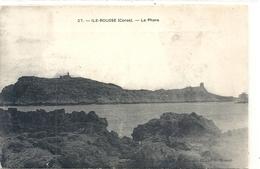 27. L'ILE ROUSSE - LE PHARE . NON ECRITE - Francia