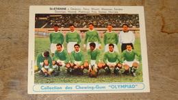 RARE Carte Football équipe De SAINT ETIENNE Photo Chewing Gum OLYMPIAD - Milieu Des Années 50? - Fussball