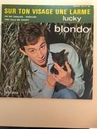Lucky Blondo Sur Ton Visage Une Larme - Vinyles