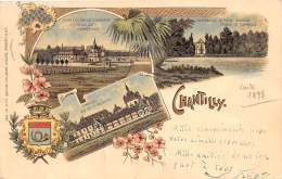 60 - OISE / Chantilly - 601825 - Carte Litho - 1898 - Chantilly