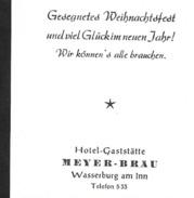 WASSERBURG Inn Bayern Rosenheim Hotel Gaststätte MEYER-BRÄU 1956 - Wasserburg (Inn)