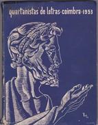 PORTUGAL COIMBRA - QUARTANISTAS DE LETRAS - COIMBRA 1953 - Bücher, Zeitschriften, Comics
