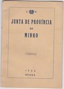 PORTUGAL BRAGA 1955 - JUNTA DE PROVINCIA DO MINHO - Books, Magazines, Comics