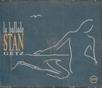 "CD     Stan Getz   ""  La  Ballade ""    De  1990 -    CD  1  Seulement  Avec  14  Titres - Jazz"