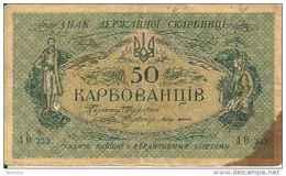 Ukraine 50 KARBOVANTSIV 1918 - Pick 6b TB- - Ukraine