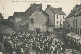 France > [29] Finistère > Elliant.( Région Bretagne ) - Saint - Gilles.Les Danses Sur La Place - Elliant