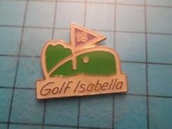 Pin712b Pin's Pins : Rare Et Belle Qualité : GOLF ISABELLA 18 TROUS Contrairement à Daniella - Golf