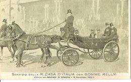 3-GOMME KELLY-SERVIZIO DELLA R.CASA REALE D'ITALIA - Advertising